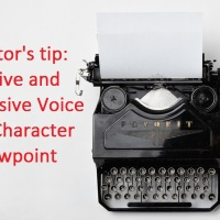 Fiction Friday: Tips from an Editor – Active and Passive Voice in Character Viewpoint #writetips